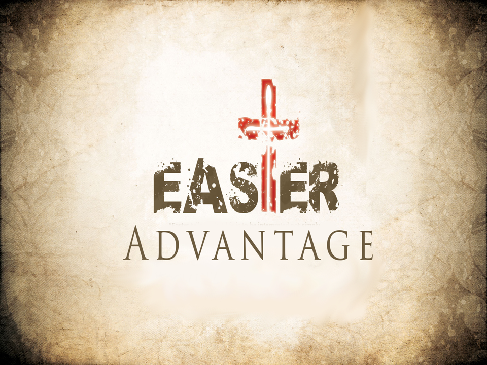 Easter Advantage